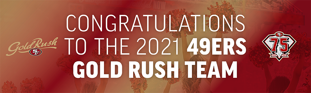 Congratulations to the 2021 49ers Gold Rush Team